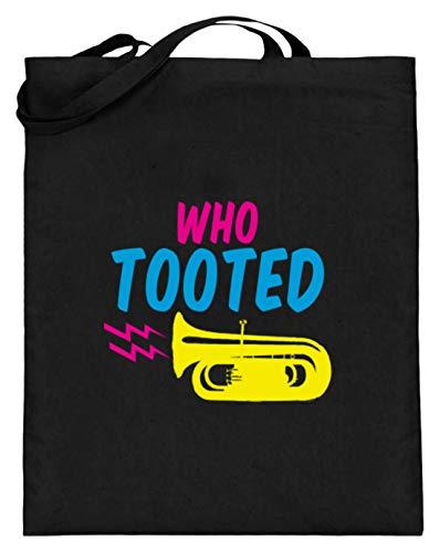 SPIRITSHIRTSHOP Who Tooted - Quién ha tutet - Tuten, tuba, música, instrumentos, tubas, tubas, jugadores de tubas, bolsa de yute (con asas largas), Algodón., Negro , 38cm-42cm