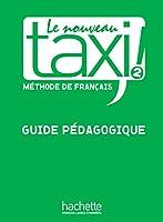 LE NOUVEAU TAXI!-2/GUIDE PEDAGOGIQUE