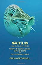 Nautilus: A sequel to Jules Verne's Twenty Thousand Leagues Under the Seas and The Mysterious Island