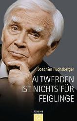 Buchcover - Altwerden ist nichts für Feiglinge - Joachim Fuchsberger