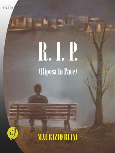 Maurizio Blini - R.I.P. Riposa In Pace (2013)
