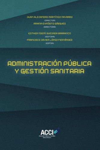 Administración pública y gestión sanitaria (Fuera de colección) (Spanish Edition)