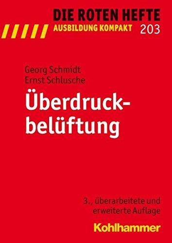 Überdruckbelüftung (Die Roten Hefte /Ausbildung kompakt, Band 203)