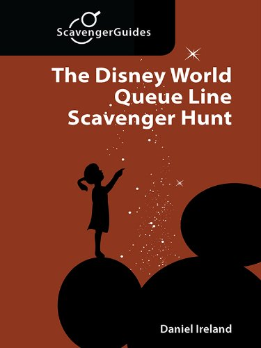 The Disney World Queue Line Scavenger Hunt: The Game You Play While Waiting In Line (Scavenger Guides Book 4) (English Edition)