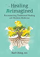 Healing Reimagined: Reconnecting Traditional Healing with Modern Medicine