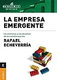 Empresa emergente, La: La Confianza Y Los Desafíos De La Transformación
