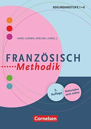 Fachmethodik: Französisch-Methodik (5., überarbeitete Auflage) - Handbuch für die Sekundarstufe I und II - Buch mit Kopiervorlagen über Webcode