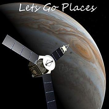 Lets Go Places