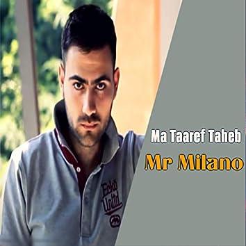 Ma Taaref Taheb