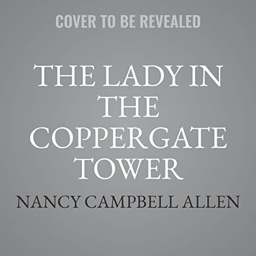 Page de couverture de The Lady in the Coppergate Tower