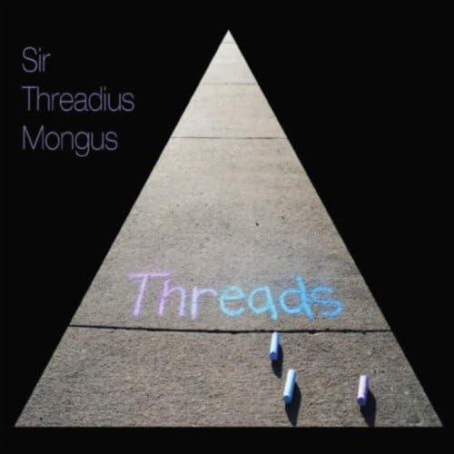 Sir Threadius Mongus