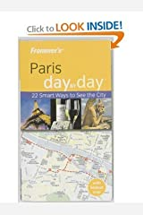 Frommer's Paris Day by Day (Frommer's Day by Day - Pocket) Paperback