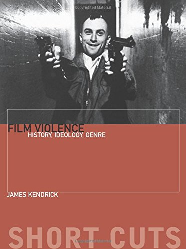 Film Violence: History, Ideology, Genre (Short Cuts (Wallflower))