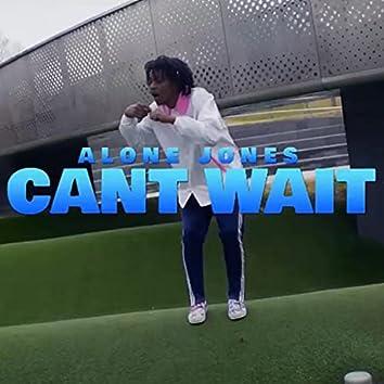 Can't Wait