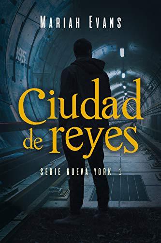 Ciudad de Reyes: Nueva York I