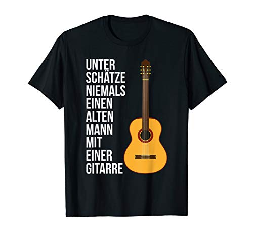 Lustiges Shirt Papa Alter Mann mit einer Akkustische Gitarre T-Shirt