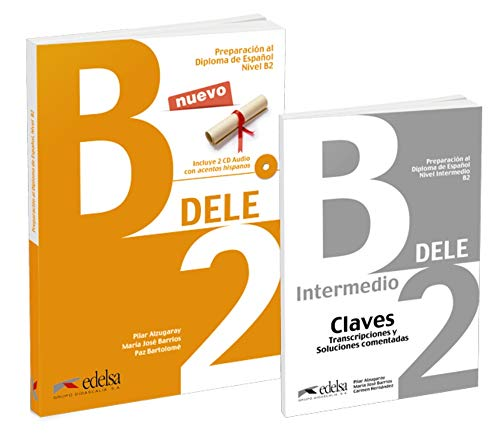 Preparacion DELE: Pack: Libro + audio descargable + Claves - B2 (2019 ed.)