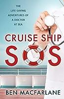 Cruise Ship SOS: The life-saving adventures of a doctor at sea
