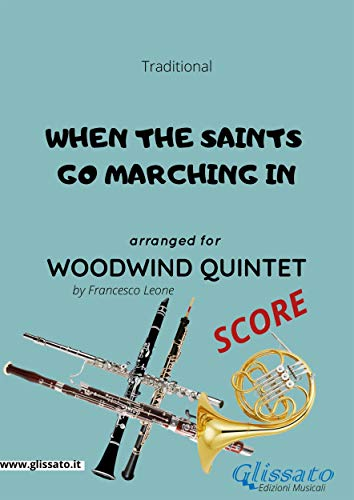 When the saints go marching in - Woodwind Quintet SCORE (