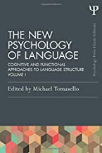 The New Psychology of Language: Cognitive and Functional Approaches to Language Structure, Volume I (Psychology Press & Ro...