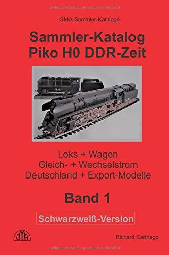 Sammler-Katalog Piko H0 DDR-Zeit Schwarzweiß-Version: Loks
