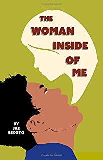The Woman Inside of Me