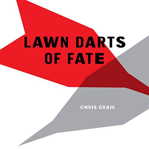 Lawn Darts of Fate audiobook cover art