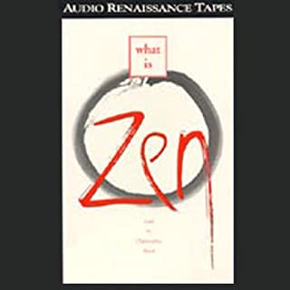 What Is Zen                   By:                                                                                                                                 D.T. Suzuki                               Narrated by:                                                                                                                                 Christopher Reed                      Length: 2 hrs and 18 mins     1 rating     Overall 5.0