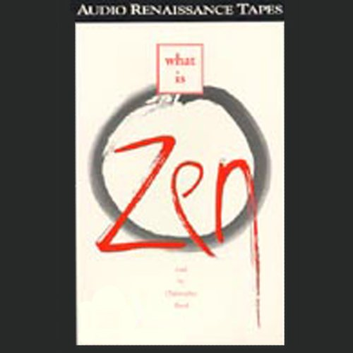 What Is Zen audiobook cover art
