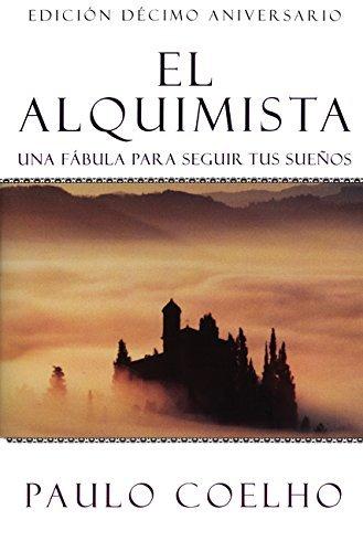 El Alquimista: Una Fabula Para Seguir Tus Suenos by Paulo Coelho (2002-01-22)