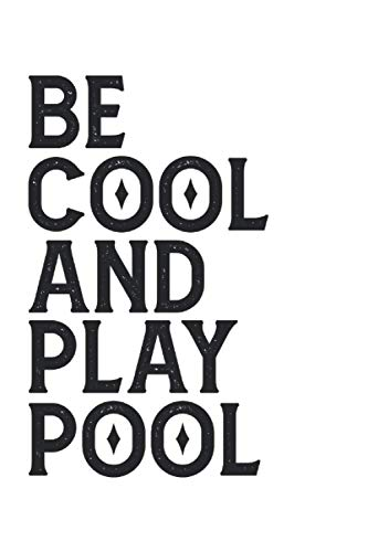 Be cool and play pool Billiard notebook: | sketchbook with 120 pages squared Graph Paper Composition Notebook: Grid Paper, Quad Ruled, 120 pages Softcover (6x9 inch)