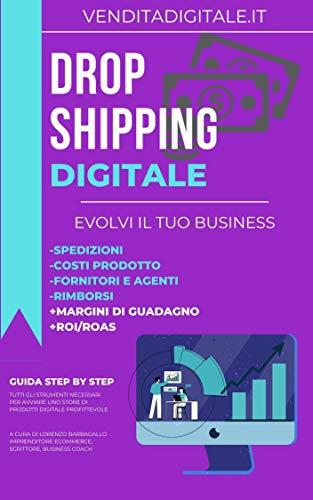 Guida Dropshipping Digitale (Italian Edition)