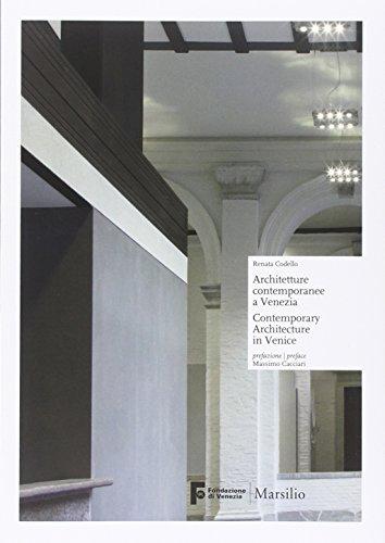 Architetture contemporanee a Venezia-Contemporary architecture in Venice. Ediz. bilingue