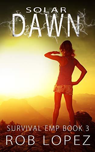 Solar Dawn (Survival EMP, Band 3)