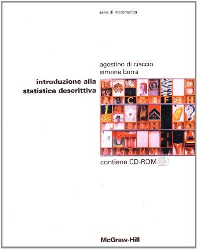 Introduzione alla statistica descrittiva. Con CD-ROM