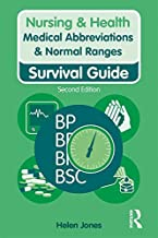 Medical Abbreviations & Normal Ranges: Survival Guide (Nursing and Health Survival Guides)