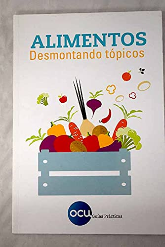 Alimentos: Desmontando tópicos