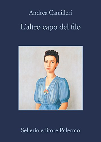 L'altro capo del filo (Il commissario Montalbano Vol. 25) (Italian Edition)