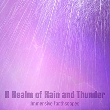 A Realm of Rain and Thunder