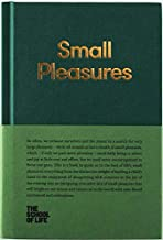 Small Pleasures (The School of Life Library)