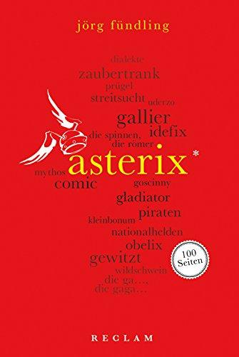 Asterix. 100 Seiten: Reclam 100 Seiten (German Edition)