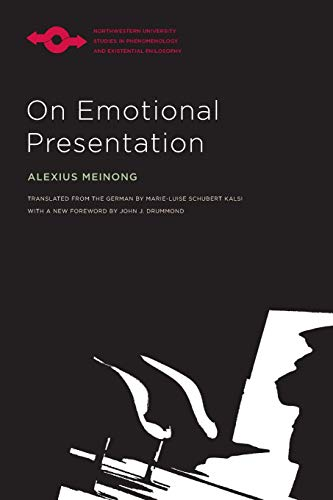 On Emotional Presentation (Studies in Phenomenology and Existential Philosophy)