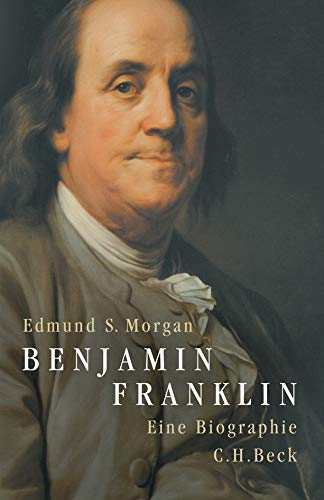 Benjamin Franklin: Eine Biographie