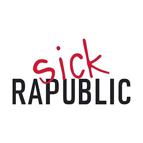 Sick Rapublic