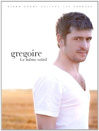 Grégoire Le Même Soleil P/V/G