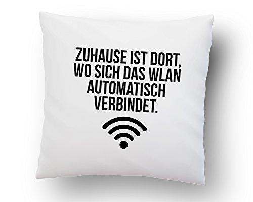 Kissen mit Spruch ''Zuhause ist dort, wo Sich das WLAN automatisch verbindet.'' - Deko-Kissen - weiß 40cm x 40cm - Kissen-Hülle