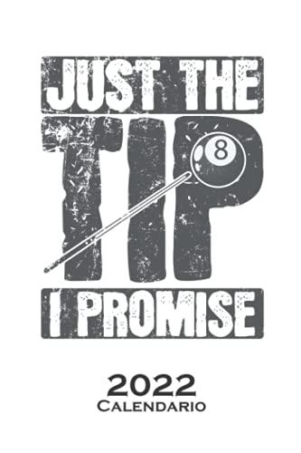 Sólo la punta Prometo Billar Calendario 2022: Calendario anual para Aficionados al deporte de precisión con porra