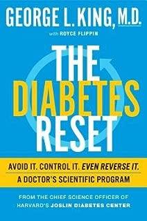 The Diabetes Reset : Avoid It. Control It. Even Reverse It. a Doctor's Scientific Program(Hardback) - 2015 Edition