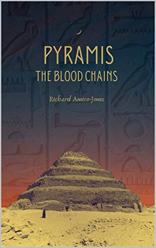 Pyramis: The Blood Chains (English Edition)