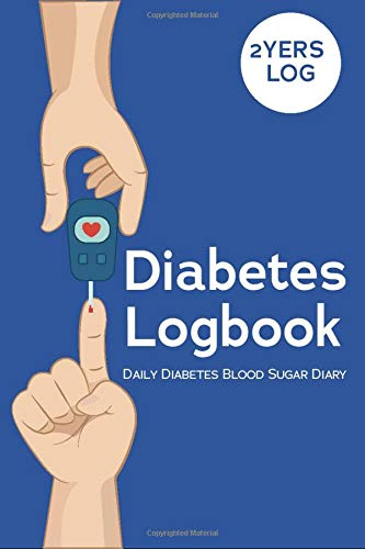 Diabetes LogBook Daily Diabetes Blood Sugar Diary: A Blood Sugar Journal, Simple Weekly Diabetes Blood Glucose Tracking Log Book with Two Years of Data